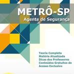 Apostila Concurso METRÔ-SP  - Agente de Segurança 2015