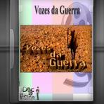 Documentário - Vozes da Guerra