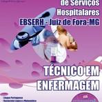 Apostila Completa 2015 TÉCNICO EM ENFERMAGEM - Concurso Empresa Brasileira de Serviços Hospitalares / Juiz de Fora
