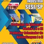 Apostila PROF. DE EDUCAÇÃO BÁSICA I, II E III E PROF. ORIENTADOR DE APRENDIZAGEM I E II - Concurso SESI / SP