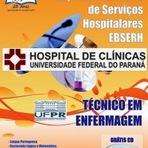Apostila UFPR/EBSERH HC - Paraná - Técnico em Enfermagem - Área Assistencial - Hospital das Clínicas e Maternidade