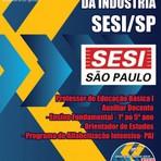 NOVO Concurso SESI / SP PROF. DE EDU. BÁSICA I, II E III E PROF. ORIENTADOR DE APRENDIZAGEM I E II 2015