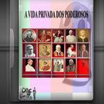 Educação - Documentário - A VIDA PRIVADA DOS PODEROSOS - A VIDA PRIVADA DOS PAPAS