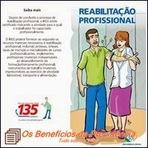 A reabilitação profissional na Previdência Social.
