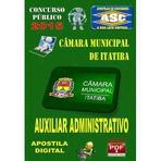 Apostila Concurso Publico Camara Municipal Itatiba Sp Auxiliar Administrativo 2015 - Apostilas So Concursos