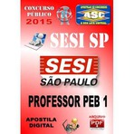 Apostila Concurso Publico Sesi Sp Professor Educacao Basica Peb I 2015 - Apostilas So Concursos