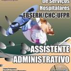 Apostila Concurso Empresa Brasileira de Serviços Hospitalares / PR 2015 Cargo de ASSISTENTE ADMINISTRATIVO