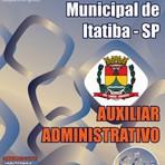 Apostila Concurso Câmara Municipal de Itatiba 2015  Auxiliar Administrativo