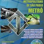 Concurso Companhia do Metropolitano / SP (METRÔ/SP)  DIVERSOS CARGOS  Edição: Janeiro/2014