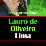 Lauro de Oliveira Lima, Professor em Piaget