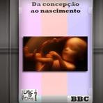 Documentário - Da concepção ao nascimento