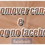 PROMOVER CANAL E BLOG NO FACEBOOK
