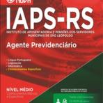 Apostilas Concurso IAPS de São Leopoldo - RS - Agente Previdenciário