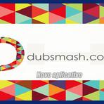Novo aplicativo - Dubsmash