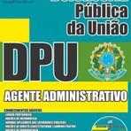 Concurso Defensoria Pública da União (DPU)  AGENTE ADMINISTRATIVO