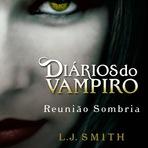 Diários do Vampiro 4 - Reunião Sombria