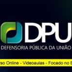 Curso e Apostila DPU 2015 - Agente Administrativo