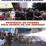 Violência -  A diferença dos protestos   Agressão , Desigualdade , Injustiça , Manifestantes , PM , Pobres , , Protestos , Ricos , P