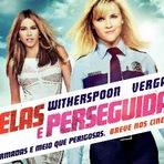 Belas e Perseguidas, 2015. Trailer 2 legendado. Ação. Comédia. Reese Witherspoon e Sofia Vergara. Ficha técnica. Cartaz.