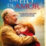 Um Elo de Amor - Filme Gospel