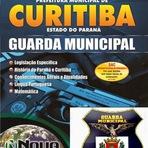 Apostila Concurso Prefeitura Municipal de Curitiba 2015 - Guarda Municipal - Edital 2015