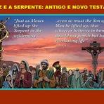 Curiosidades - A Cruz e a Serpente: Antigo e Novo Testamento
