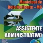 Apostila Prefeitura de Belo Horizonte / MG 2015- Assistente Administrativo