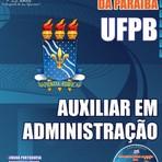 apostila Concurso Universidade Federal da Paraíba (UFPB)  AUXILIAR EM ADMINISTRAÇÃO 2015