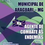 Apostila concurso Prefeitura Municipal de Araguari / MG 2015 cargo de Agente de C ombate às Endemias.