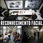 Câmeras do metrô visualizarão a face