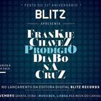 É hoje! Festa de 31º aniversário BLITZ e lançamento da BLITZ Records com Diabo na Cruz, Frankie Chavez e Prodígio