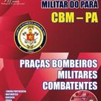 Apostila concurso Corpo de Bombeiros Militar do Pará CBM/PA 2015  cargo de Praças Bombeiros Militar Combatentes.