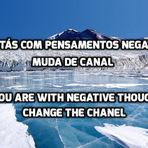 Muda o teu pensamento.