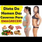 Dieta paleolítica - A melhor dieta para emagrecer e para a saúde