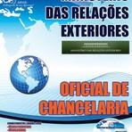 APOSTILA Ministério das Relações Exteriores OFICIAL DE CHANCELARIA 2015