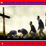 A rEvolução que vai Salvar o Mundo!