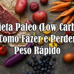 Dieta Paleo (Low Carb): Como Fazer e Perder Peso Rápido