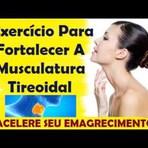 Sintomas de hipotireoidismo - Fortalecendo a musculatura da tireoide