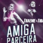 Thaeme e Thiago - Amiga Parceira (DVD Ethernize 2016)