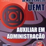 Apostila UFMT Auxiliar em Administração 2015