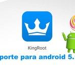 KingRoot 4.60: Nova atualização com suporte a Android 5.1.1