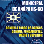 Apostila Digital Concurso Prefeitura Municipal de ANÁPOLIS Goiás - Auxiliar de Laboratório, Maqueiro e Outros Cargos