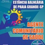 Concursos Públicos - Apostila AGENTE COMUNITÁRIO DE SAÚDE - Concurso Município da Estância Balneária de Praia Grande / SP 2015