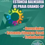 Concursos Públicos - Apostila BORRACHEIRO, SERVENTE/LIMPEZA GERAL,TRABALHADOR - Concurso Município da Estância Balneária de Praia Grande / SP