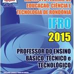 Concursos Públicos - Apostila IFRO 2015 Professor do Ensino Básico,Técnico e Tecnológico
