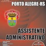 APOSTILA MUNICÍPIO DE PORTO ALEGRE RS ASSISTENTE ADMINISTRATIVO 2015