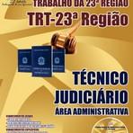 Livros - Apostila TÉCNICO JUDICIÁRIO - ÁREA ADMINISTRATIVA - Concurso Tribunal Regional do (TRT/23ª Região) 2015