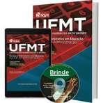 Apostilas Concurso UFMT Universidade Federal de Mato Grosso - Assistente em Administração - Técnico Administrativo