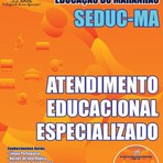 Concursos Públicos - Apostila SEDUC-MA 2015 Atendimento Educacional Especializado
