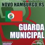 Concursos Públicos - Apostila Município de Novo Hamburgo / RS 2015- Guarda Municipal